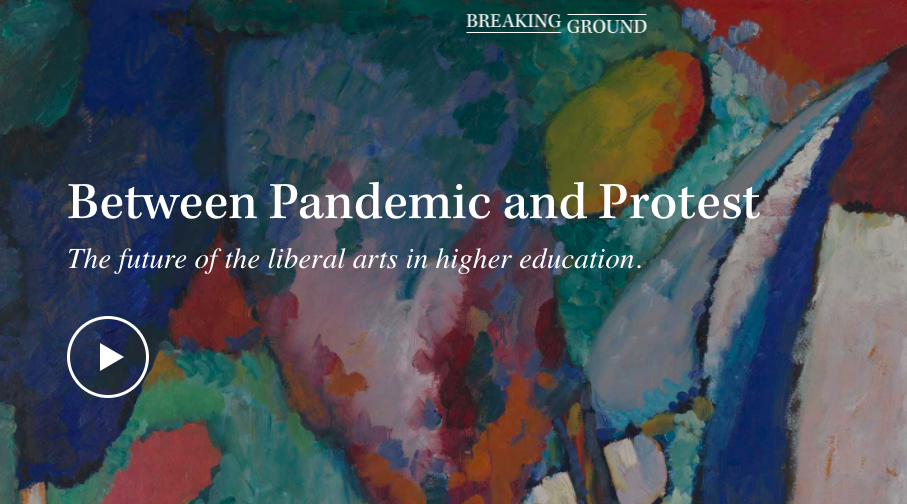 Between Pandemic and Protest: The future of the liberal arts in higher education